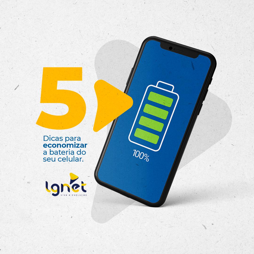 5 dicas para economizar bateria do seu celular