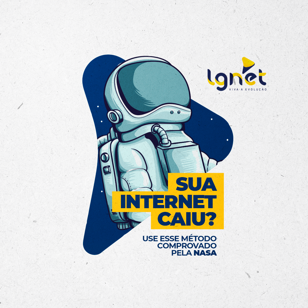 Se sua internet cair use o método da NASA.