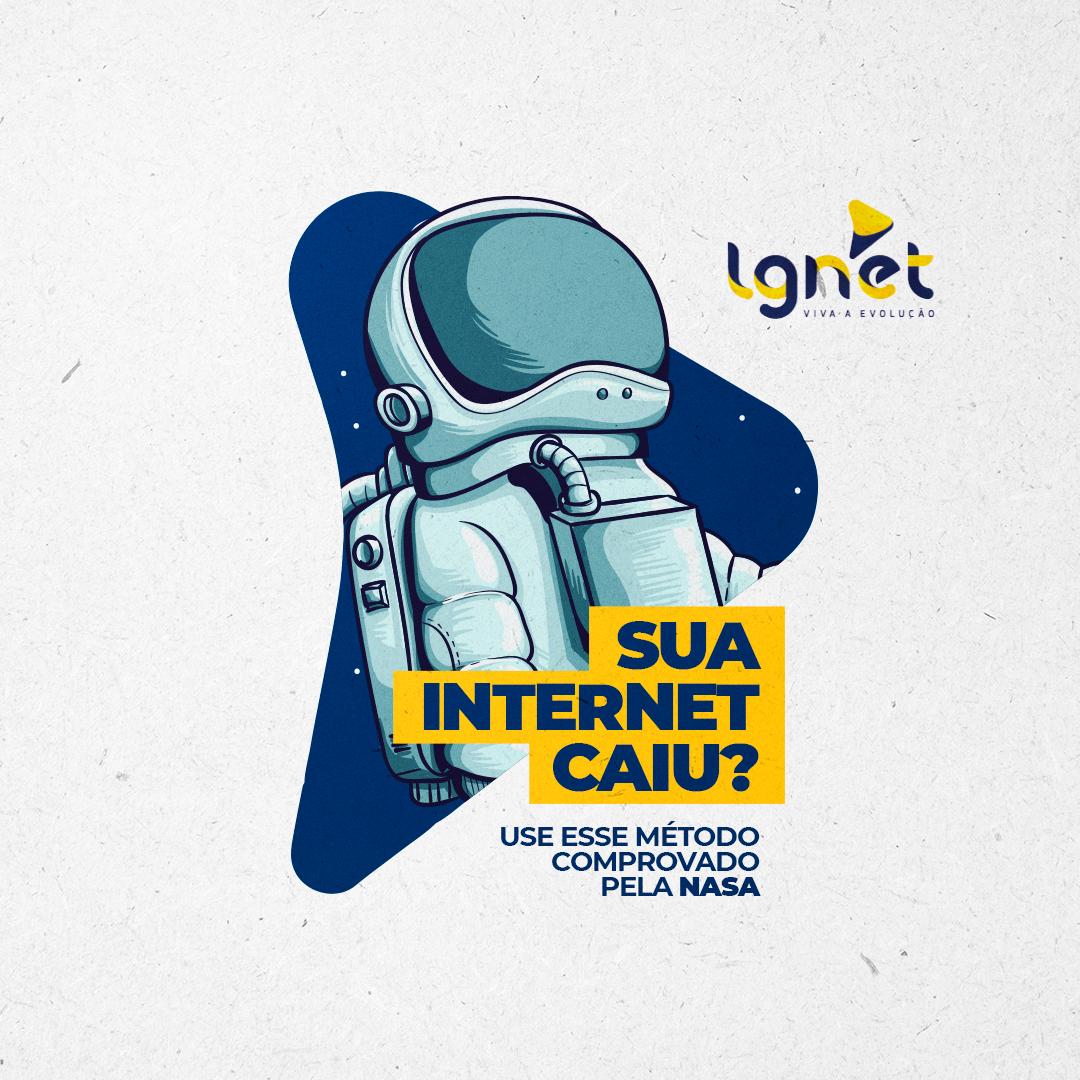 Se sua internet cair use o método da NASA.